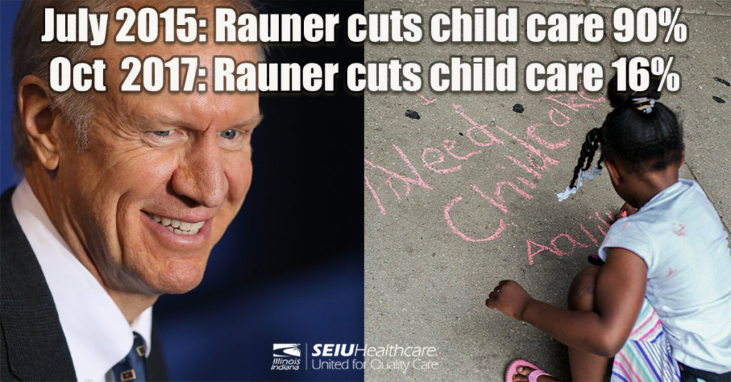 Rauner Cuts Child Care 2015 and 2017 FB