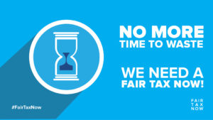 Fair Tax Now no time to waste - Twitter