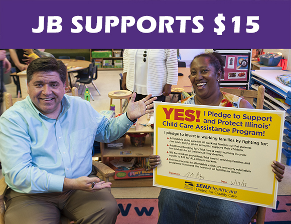 "In of June of 2017, JB Pritzker ""walked a day"" in a child care workers shoes and signed a pledged that included ""a path to a $15 minimum wage for ALL Illinois workers."" Click the image to learn more."
