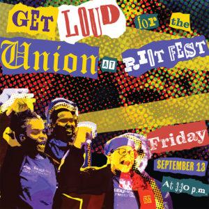 GET LOUD RIOT Fest SEIU_SemiFinal_smaller - Copy