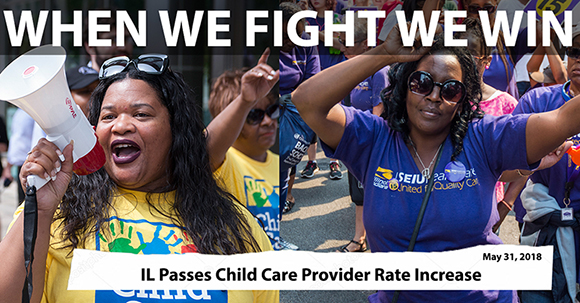 18.06.01 WHEN WE FIGHT WE WIN Child Care CCAP Rate Increase 580