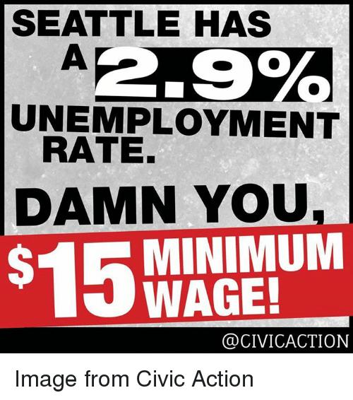 seattle-has-unemployment-rate-damn-you-15-minimum-wage-civicaction-20802587
