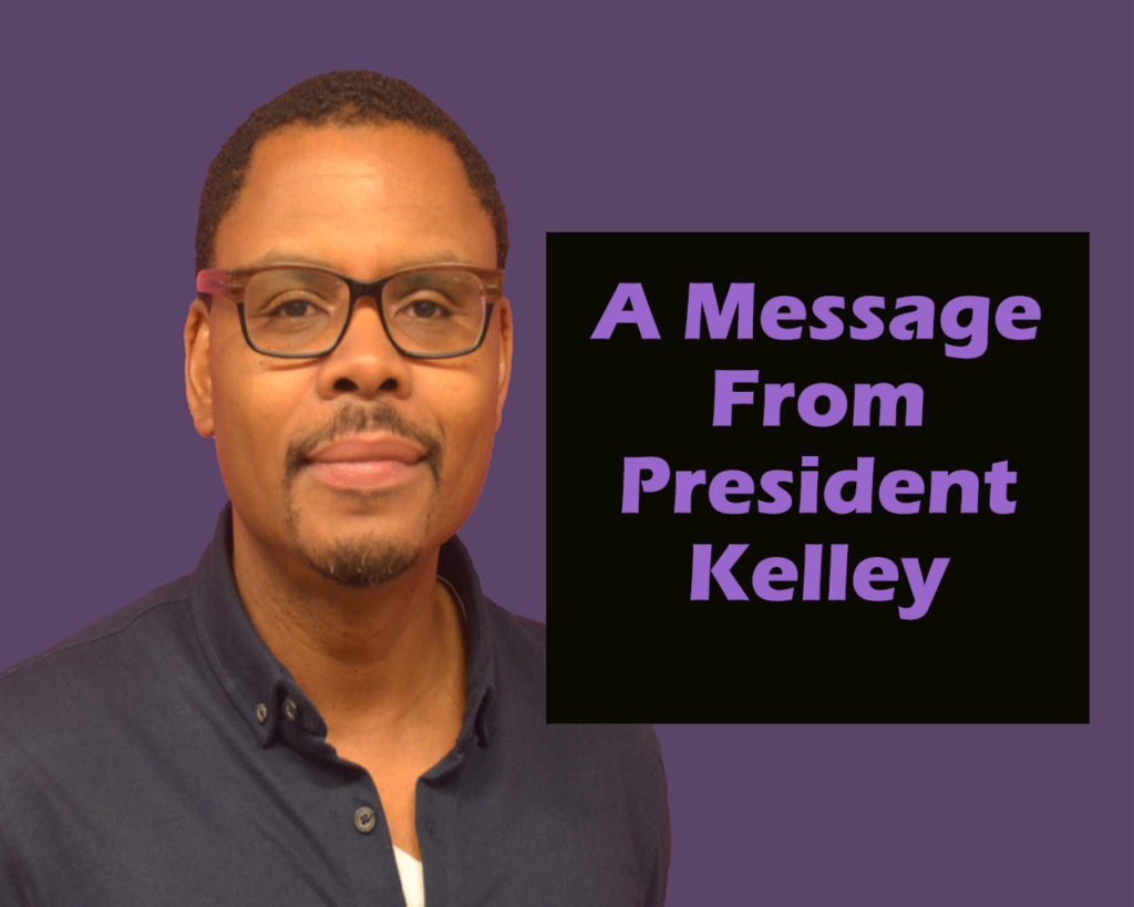 A Message From President Kelley